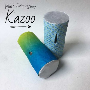 Kazoo selber basteln
